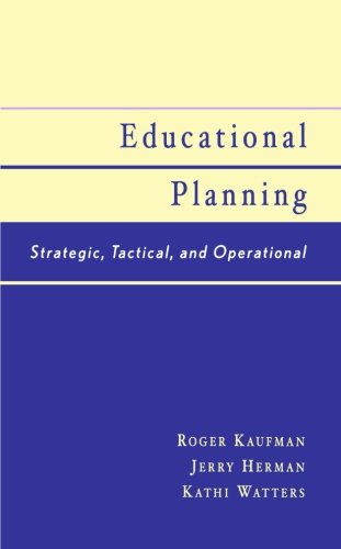 Educational Planning: Strategic, Tactical, and Operational
