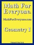 Math For Everyone: Geometry I