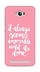 AMEZ it always seems impossible untill its done Back Cover For Asus Zenfone Max ZC550KL