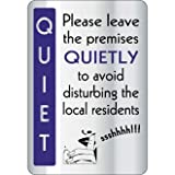 Please Leave Premises Quietly Sign / Notice - Silver - Large - make everyone aware of risks and procedures
