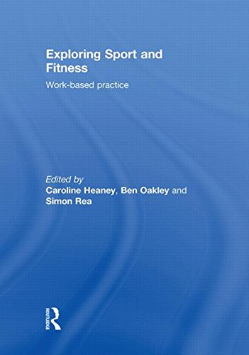 Exploring Sport and Fitness: Work-Based Practice