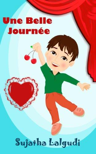 Couverture du livre Une Belle Journée - un livre d'images sur la Saint Valentin pour les enfants