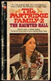 The Haunted Hall (The Partridge Family, Book 2) (0502050047) by Michael Avallone