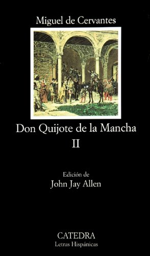 Don Quijote de la Mancha, II (Vol 2) (Spanish Edition)