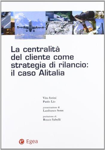 la-centralita-del-cliente-come-strategia-di-rilancio-il-caso-alitalia
