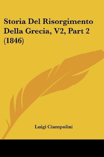 Storia del Risorgimento Della Grecia, V2, Part 2 (1846)