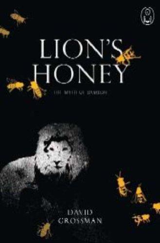 Lion's Honey: The Myth of Samson (Myths)