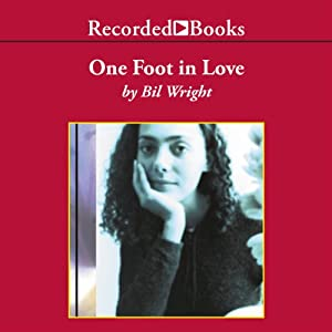 One Foot in Love | [Bil Wright]