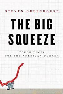Cover of &quot;The Big Squeeze: Tough Times fo...