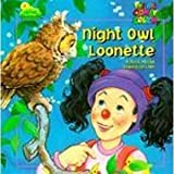 img - for Night Owl Loonette (The Big Comfy Couch) book / textbook / text book