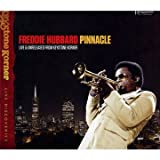 Pinnacle Live & Unrelease(Freddie Hubbard)