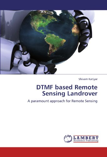 dtmf-based-remote-sensing-landrover-a-paramount-approach-for-remote-sensing