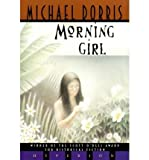 Morning Girl (0439140609) by Dorris, Michael