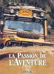 La  passion de l'aventure