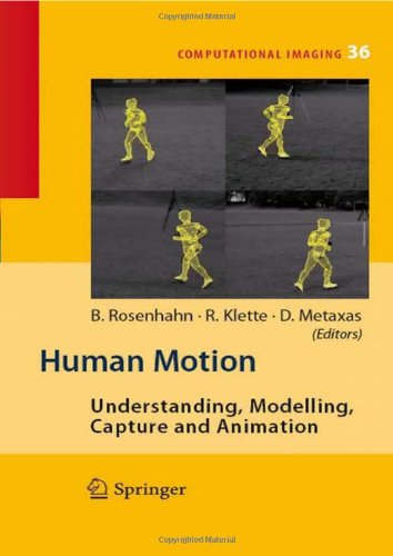Human Motion: Understanding, Modelling, Capture, and Animation (Computational Imaging and Vision)