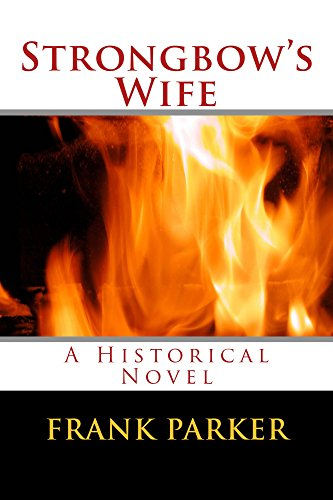 Frank Parker - Strongbow's Wife (English Edition)
