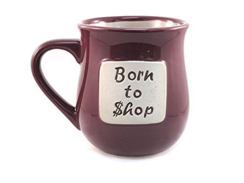 Born To Shop 16 Ounce Hand Crafted Hi-Fire Stoneware Clay Word Mug