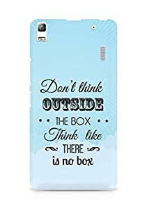 Amez Dont think Outside the Box think like there is no Box Back Cover For Lenovo A7000