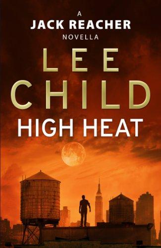 high-heat-a-jack-reacher-novella-kindle-single-jack-reacher-short-stories-book-3