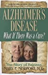 Alzheimer's disease, what if there was a cure? : the story of ketones