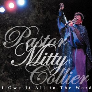 Mitty Collier - I Owe It All To Word (CD+DVD) [Japan CD] PCD-18655