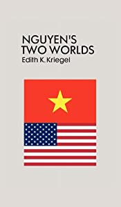 Downloads Nguyen's Two Worlds ebook