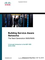 Building Service-Aware Networks: The Next-Generation WAN/MAN Front Cover