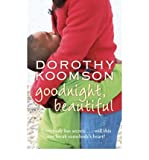 Dorothy Koomson Goodnight, Beautiful