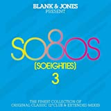 so80s (So Eighties) Volume 3 - Pres. By Blank & Jones