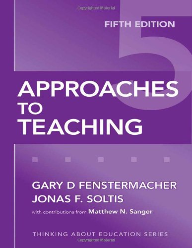 Approaches to Teaching, Fifth Edition (Thinking About...