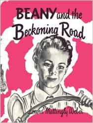 Beany And The Beckoning Road Lenora Mattingly Weber
