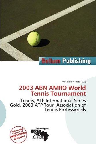 2003-abn-amro-world-tennis-tournament