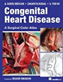 img - for A Surgical Color Atlas Congenital Heart Disease (Hardback) - Common book / textbook / text book