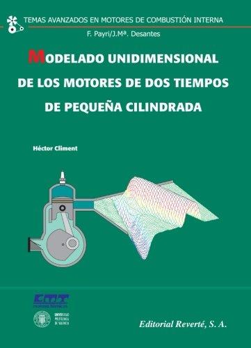 MODELADO UNIDIMENSIONAL DE LOS MOTORES DE DOS TIEMPOS DE PEQUEÑA CILINDRADA