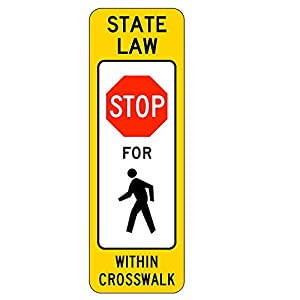 MUTCD R1-6a - in-Street Pedestrian Crossing (Stop), 3M Reflective Sheeting,Highest Gauge Aluminum,Laminated,UV Protected, Safety