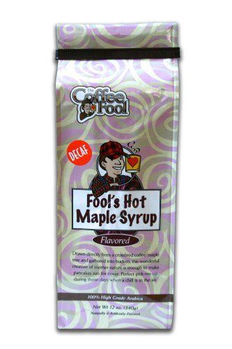 The Coffee Fool French Press, Fool's Decaf Hot Maple Syrup, 12 Ounce (Sumatra Hot Sauce compare prices)