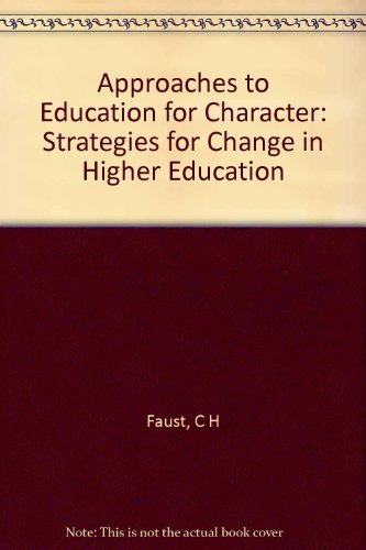 Faust: Approaches to Education for Character (Cloth)