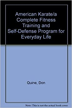 American Karate A Complete Fitness Training And Self