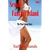 Sexual Fantasy Island~The Pina Colada Storyby Saffron  Sands