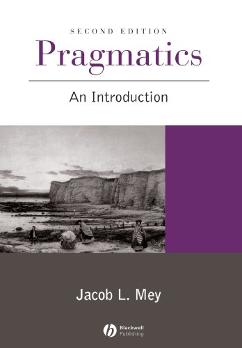 Pragmatics: An Introduction, by Jacob L. Mey