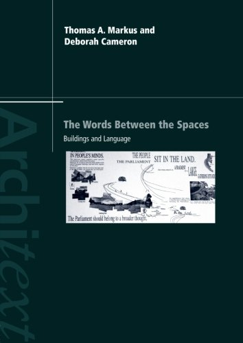 The Words Between the Spaces: Buildings and Language (Architext)