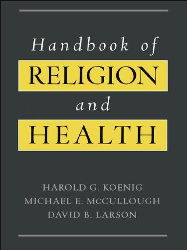 Harold G. Koenig;Michael E. McCullough;David B. Larson - Handbook of Religion and Health