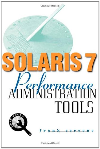 Solaris 7 Performance Administration Tools