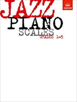 Jazz Piano Scales, Grades 1-5