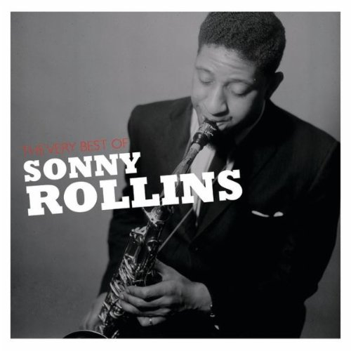 Sonny Rollins - The Very Best Of Sonny Rollins