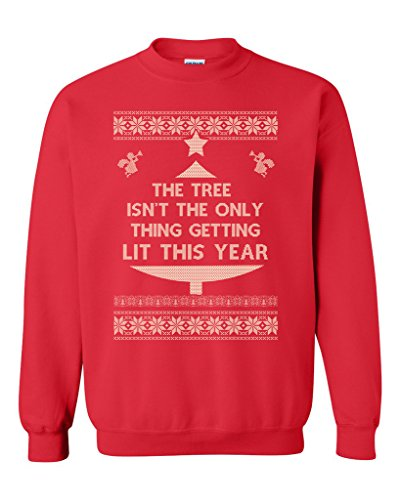tree-isnt-the-only-thing-getting-lit-ugly-christmas-funny-dt-crewneck-sweatshirt-x-large-red