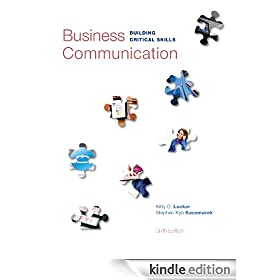 Business Communication: Building Critical Skills, 6th edition