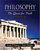Philosophy: The Quest for Truth 7th (seventh) edition