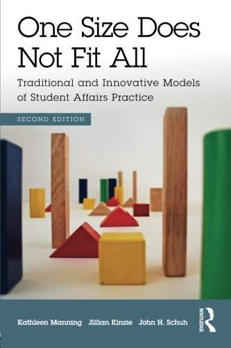 One Size Does Not Fit All: Traditional and Innovative Models of Student Affairs Practice (Model Student compare prices)