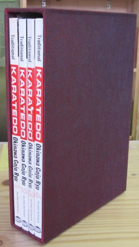 Traditional Karate Do, Okinawa Goju Ryu Four Volume Set: Fundamental Techniques, Performances of the Kata, Applications of the Kata, Applications of the Kata Part 2 (Traditional Karatedo, Vols. 1-4)